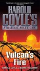 Vulcan's Fire Harold Coyle's Strategic Solutions Inc
