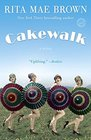 Cakewalk A Novel