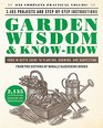 Garden Wisdom  Know-How Everything You Need to Know to Plant Grow and Harvest