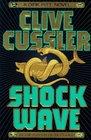 Shock Wave (Dirk Pitt Adventure, Bk 13)
