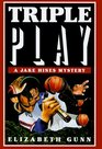 Triple Play: A Jake Hines Mystery
