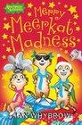 Merry Meerkat Madness