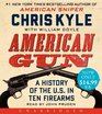 American Gun Low Price CD A History of the US in Ten Firearms