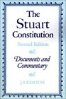 The Stuart Constitution 1603-1688  Documents and Commentary