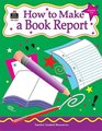 How to Make a Book Report Grades 36