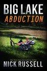 Big Lake Abduction (Volume 10)