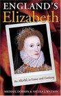 England's Elizabeth An Afterlife in Fame and Fantasy