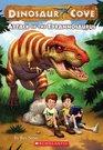 Attack of the Tyrannosaurus (Dinosaur Cove, Bk 1)