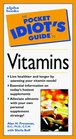 Pocket Idiot's Guide to Vitamins