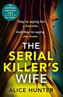 The Serial Killer?s Wife: The addictive and chilling new crime thriller and a must-read for 2021