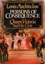 Persons of consequence: Queen Victoria and her circle