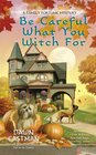 Be Careful What You Witch For (Family Fortune, Bk 2)