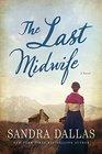 The Last Midwife A Novel