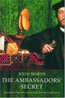 The Ambassadors' Secret Holbein and the World of the Renaissance