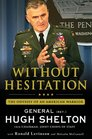 Without Hesitation The Odyssey of an American Warrior