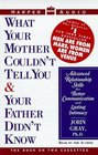 What Your Mother Couldn't Tell You and Your Father Didn't Know (Audio Cassette) (Abridged)
