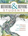Motivating and Inspiring Students Strategies to Awaken the Learner