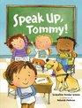 Speak Up Tommy