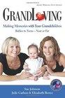 GrandLoving Making Memories with Your Grandchildren