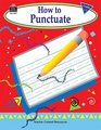 How to Punctuate Grades 13