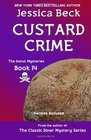 Custard Crime (Donut Shop, Bk 14)