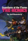 Guardians of the Flame: The Heroes