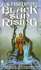 Black Sun Rising (Coldfire Trilogy, Bk 1)