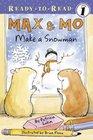Max  Mo Make a Snowman