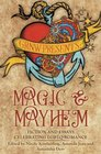 Magic and Mayhem Fiction and Essays Celebrating LGBTQ Romance