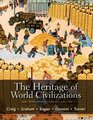 The Heritage of World Civilizations Brief Edition Volume 2
