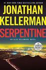 Serpentine An Alex Delaware Novel