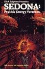 Dick Sutphen Presents Sedona Psychic Energy Vortexes