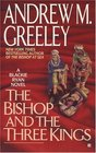The Bishop and Three Kings (Father Blackie Ryan, Bk 10)