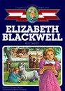 Elizabeth Blackwell : Girl Doctor (Childhood of Famous Americans)