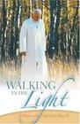Walking in the Light 30 Days with Pope John Paul II
