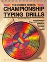 The Cortez Peters Championship Typing Drills An Individualized Diagnostic/Prescriptive Method for Developing Accuracy and Speed