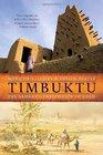 Timbuktu The Sahara's Fabled City of Gold
