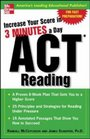 Increase Your Score In 3 Minutes A Day: ACT Reading (Increase Your Score)