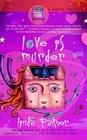 Love Is Murder (Daytime Mystery, Bk 1)
