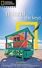 National Geographic Traveler Miami and the Keys 5th Edition