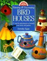 Painting  Decorating Birdhouses: 22 Step-By-Step Projects to Beautify Your Home and Garden