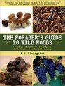 Forager's Guide to Wild Foods: A Fool-Proof Guide to Identifying, Gathering, and Cooking the Bounty