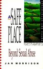 A Safe Place : Beyond Sexual Abuse