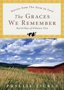 The Graces We Remember Sacred Days of Ordinary Time