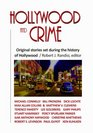 Hollywood and Crime Original Stories Set During the History of Hollywood