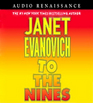 To the Nines (Stephanie Plum, Bk 9) (Unabridged Audio CD)