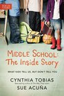 Middle School The Inside Story What Kids Tell Us But Don't Tell You