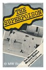 The Superpoison