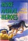 More Animal Heroes