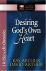 Desiring God's Own Heart 1  2 Samuel  1 Chronicles